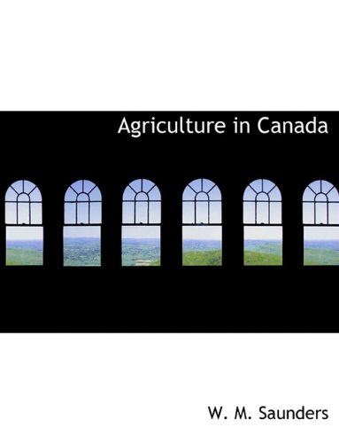 9781140388593: Agriculture in Canada