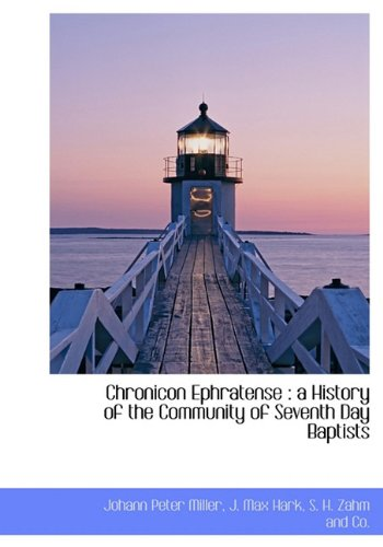 9781140391104: Chronicon Ephratense: A History of the Community of Seventh Day Baptists