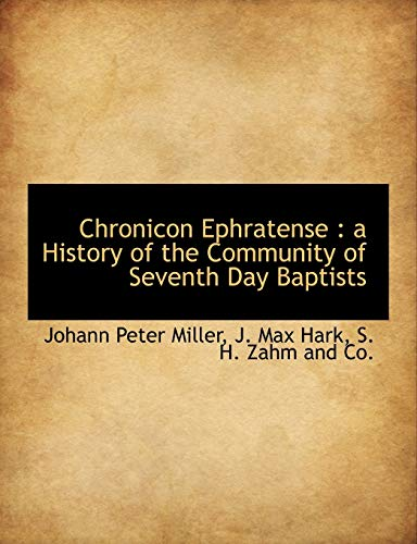9781140391111: Chronicon Ephratense: a History of the Community of Seventh Day Baptists