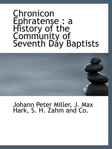 9781140391128: Chronicon Ephratense : a History of the Community of Seventh Day Baptists