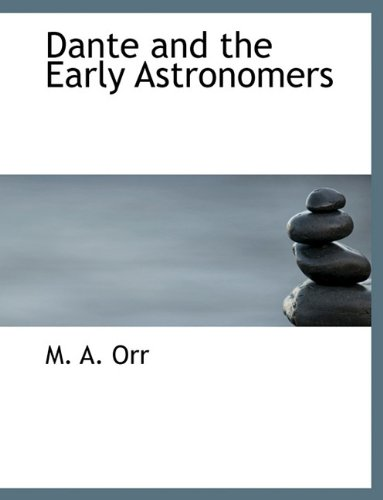 9781140400158: Dante and the Early Astronomers