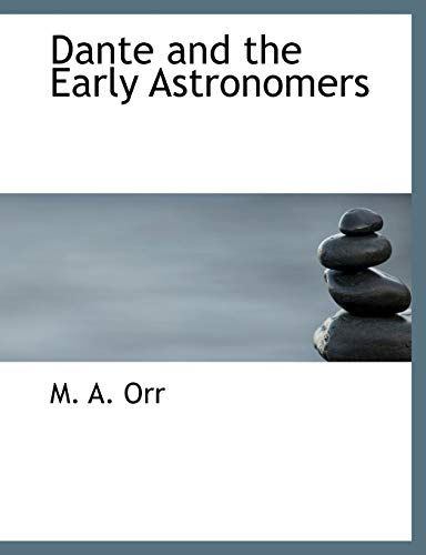 9781140400165: Dante and the Early Astronomers