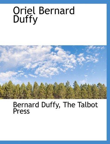9781140401209: Oriel Bernard Duffy