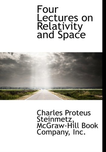 9781140409267: Four Lectures on Relativity and Space