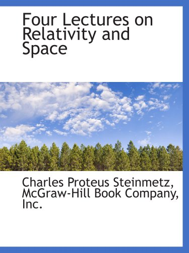 9781140409281: Four Lectures on Relativity and Space