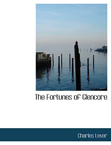 The Fortunes of Glencore (1140409565) by Charles Lever