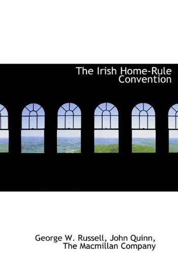 9781140415039: The Irish Home-Rule Convention