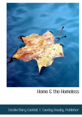 9781140418634: Home & the Homeless
