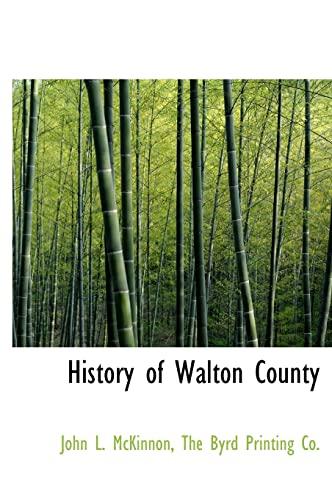 9781140419075: History of Walton County