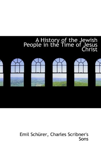 9781140420477: A History of the Jewish People in the Time of Jesus Christ