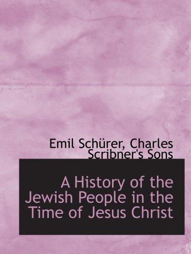 9781140420491: A History of the Jewish People in the Time of Jesus Christ