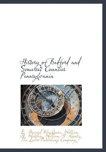 History Bedford Somerset Counties, Pennsylvania - AbeBooks