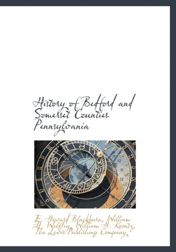 9781140421368: History of Bedford and Somerset Counties Pennsylvania