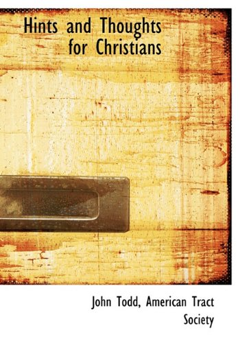 9781140422754: Hints and Thoughts for Christians