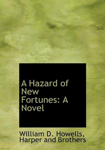 9781140423898: A Hazard of New Fortunes: A Novel