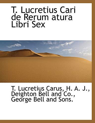 9781140424697: T. Lucretius Cari de Rerum atura Libri Sex (Latin Edition)