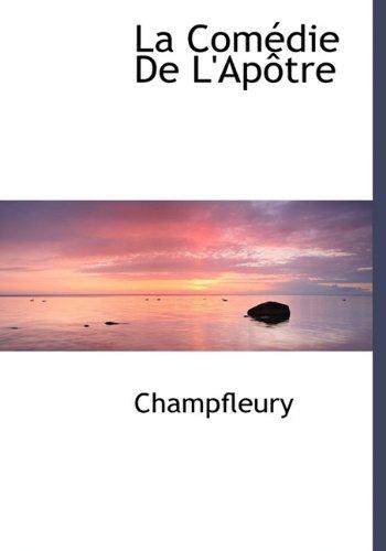 9781140431619: La Comédie De L'Apôtre (French Edition)