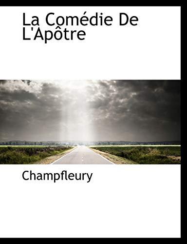 9781140431626: La Comédie De L'Apôtre (French Edition)