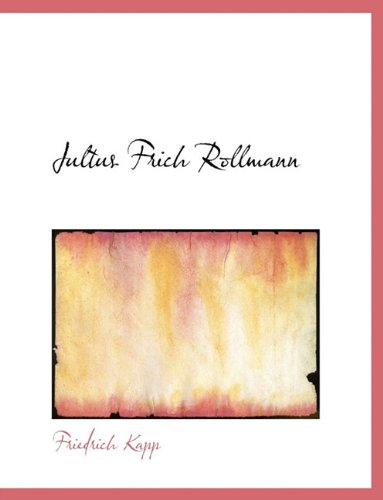 9781140432722: Jultus Frich Rollmann (German Edition)