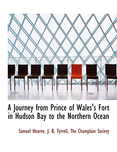 9781140432968: A Journey from Prince of Wales's Fort in Hudson Bay to the Northern Ocean