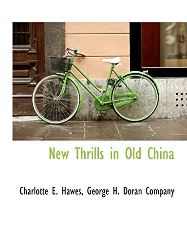 9781140435594: New Thrills in Old China