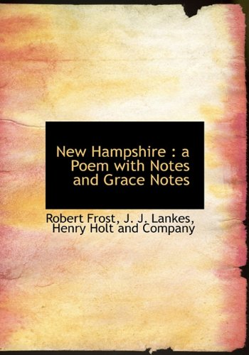 9781140435969: New Hampshire: a Poem with Notes and Grace Notes