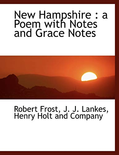 9781140435976: New Hampshire: a Poem with Notes and Grace Notes