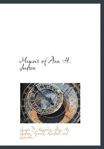 Memoir of Ann H. Judson: James D. Knowles,