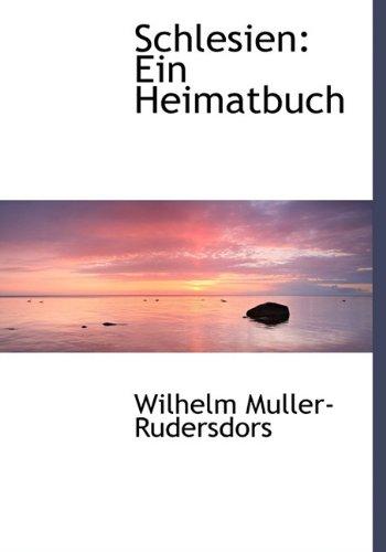 9781140457183: Schlesien: Ein Heimatbuch (German Edition)