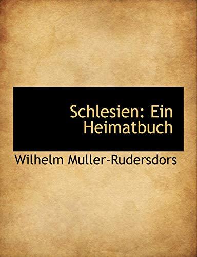 9781140457190: Schlesien: Ein Heimatbuch (German Edition)