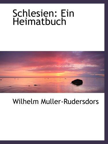 9781140457206: Schlesien: Ein Heimatbuch (German Edition)
