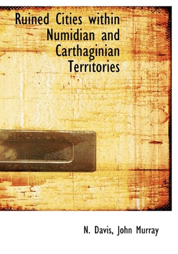 9781140458159: Ruined Cities within Numidian and Carthaginian Territories