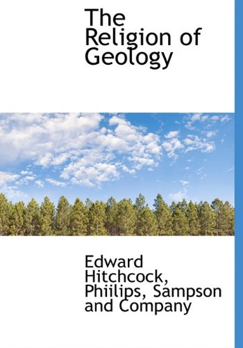 9781140461036: The Religion of Geology