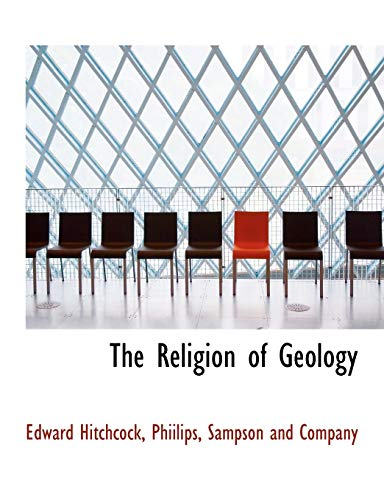 9781140461043: The Religion of Geology