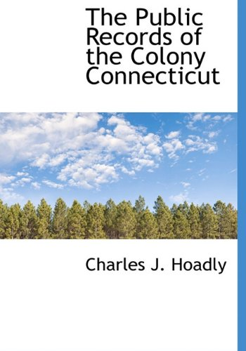 9781140463214: The Public Records of the Colony Connecticut