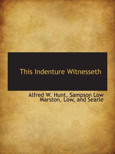 9781140467847: This Indenture Witnesseth