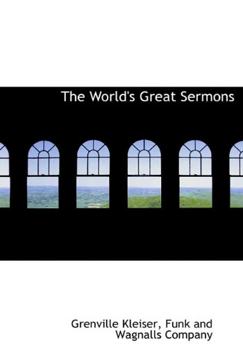 The World's Great Sermons (9781140477389) by Grenville Kleiser