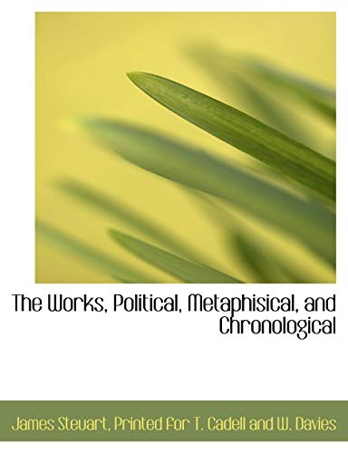 9781140477686: The Works, Political, Metaphisical, and Chronological