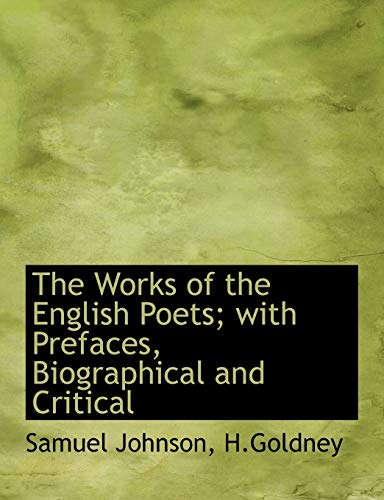 The Works of the English Poets; with: Johnson, Samuel; H.Goldney