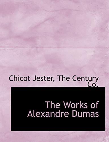 The Works of Alexandre Dumas