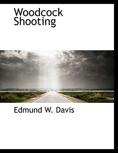 9781140478607: Woodcock Shooting