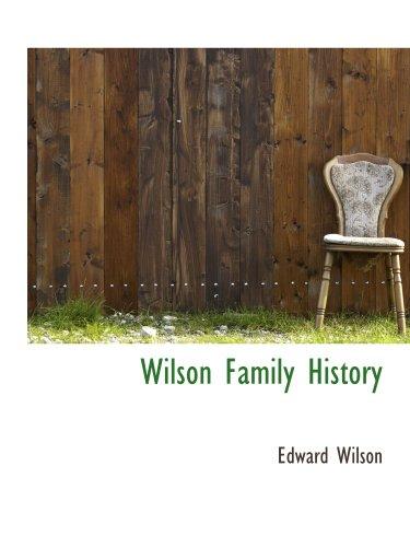 Wilson Family History: Edward Wilson