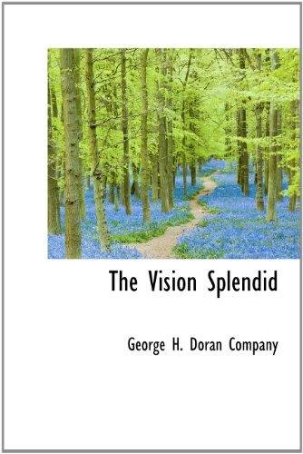 9781140482291: The Vision Splendid