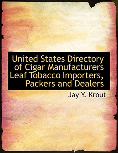 9781140483885: United States Directory of Cigar Manufacturers Leaf Tobacco Importers, Packers and Dealers