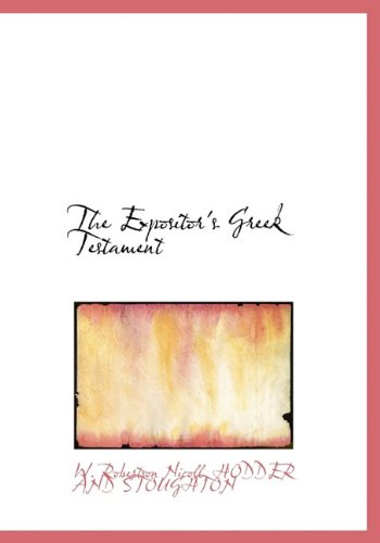 9781140490319: The Expositor's Greek Testament