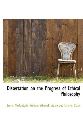 Dissertation on the Progress of Ethical Philosophy: Mackintosh, James
