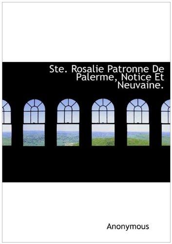 9781140493457: Ste. Rosalie Patronne de Palerme, Notice Et Neuvaine.