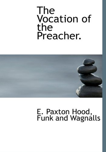 9781140498209: The Vocation of the Preacher.