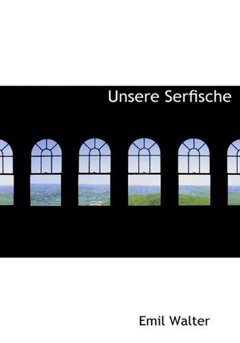 9781140498452: Unsere Serfische (German Edition)