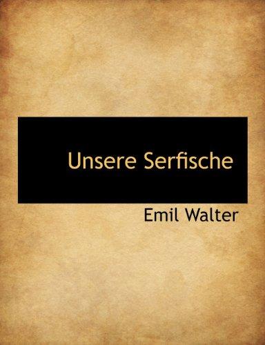 9781140498469: Unsere Serfische (German Edition)